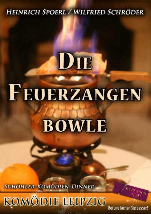 Plakat Die Feuerzangenbowle mit der Komödie Leipzig im Wartburghotel in Eisenach