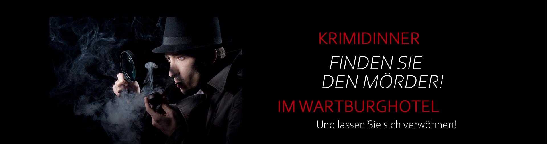 Krimidinner im Wartburghotel Eisenach