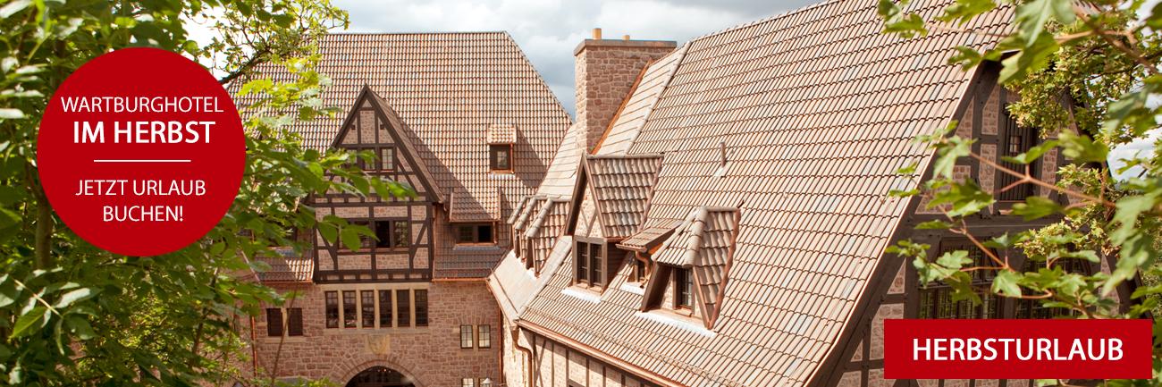 Herbsturlaub in Thüringen im Romantik Hotel auf der Wartburg in Eisenach